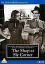 Фильм «The Shop at Sly Corner» (1947)