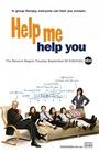 Сериал «Помоги мне, помоги себе» (2006 – 2007)