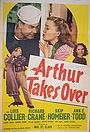 Фильм «Arthur Takes Over» (1948)
