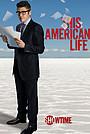 Серіал «Эта американская жизнь» (2007 – 2012)