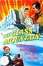 Фільм «Горы стекла» (1949)