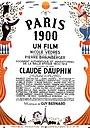 Фильм «Париж: год 1900. Хроника с 1900 по 1914» (1947)