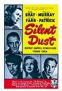 Фільм «Silent Dust» (1949)