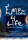 Фільм «EMPz 4 Life» (2006)