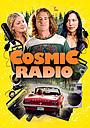 Фільм «Cosmic Radio» (2021)