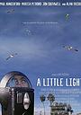 Фільм «A Little Light» (2006)
