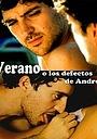 Фильм «Verano o Los defectos de Andrés» (2006)