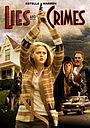 Фильм «Lies and Crimes» (2007)