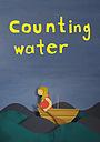 Мультфільм «Counting Water» (2006)