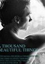 Фильм «A Thousand Beautiful Things» (2005)