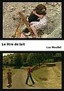 Фильм «Le litre de lait» (2006)