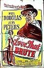 Фільм «Любовь, что грубая» (1950)