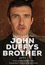 Фільм «John Duffy's Brother» (2006)