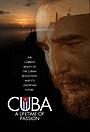 Фильм «Cuba: A Lifetime of Passion» (2006)