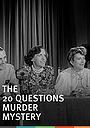 Фільм «The 20 Questions Murder Mystery» (1950)