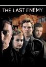 Сериал «Последний враг» (2008)