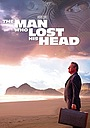 Фільм «The Man Who Lost His Head» (2007)