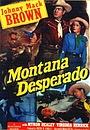 Фильм «Montana Desperado» (1951)