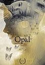 Фильм «Opal» (2010)