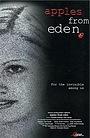 Фільм «Apples from Eden» (2000)