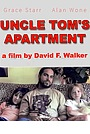 Фільм «Uncle Tom's Apartment» (2006)