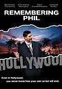 Фільм «Remembering Phil» (2008)