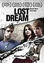 Фільм «Lost Dream» (2009)