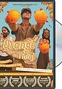 Фильм «The Orange Thief» (2007)