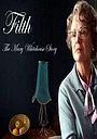 Фильм «Разврат: История Мэри Уайтхаус» (2008)