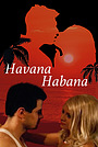 Фільм «Havana, Habana» (2017)