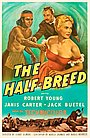 Фильм «The Half-Breed» (1952)