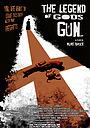Фільм «The Legend of God's Gun» (2007)
