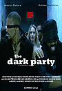 Фільм «The Dark Party» (2013)