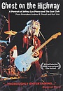 Фильм «Ghost on the Highway: A Portrait of Jeffrey Lee Pierce and the Gun Club» (2006)