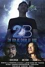 Фильм «2B» (2009)