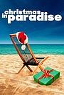 Фільм «Рождество в раю» (2007)
