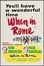 Фильм «When in Rome» (1952)