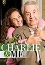 Фільм «Чарли и я» (2008)