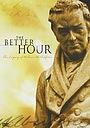Фильм «The Better Hour» (2008)