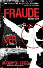 Фільм «Fraude: México 2006» (2007)