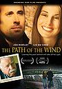 Фильм «The Path of the Wind» (2009)