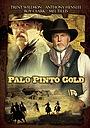 Фильм «Palo Pinto Gold» (2009)