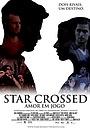 Фильм «Star Crossed» (2009)