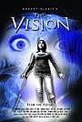 Фільм «The Vision» (2009)