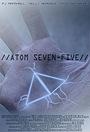 Фильм «Atom Seven-Five» (2007)