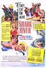 Фильм «Акулья река» (1953)