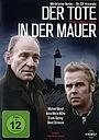 Фильм «Der Tote in der Mauer» (2008)