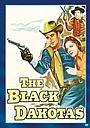 Фильм «The Black Dakotas» (1954)