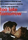 Фільм «Завтра будет поздно» (2002)