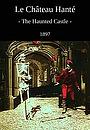 Фільм «Замок с привидениями» (1897)